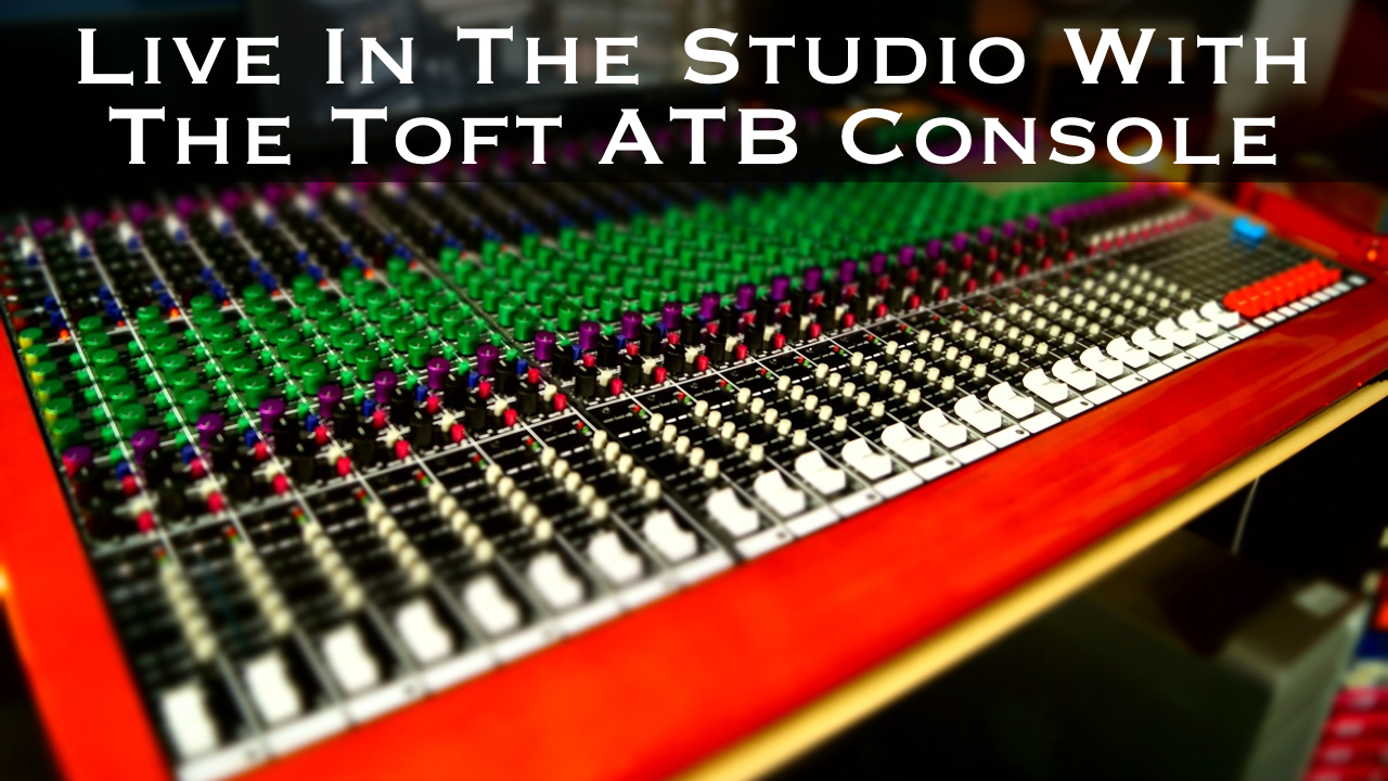 Tracking w/The Toft ATB Console (w/video)