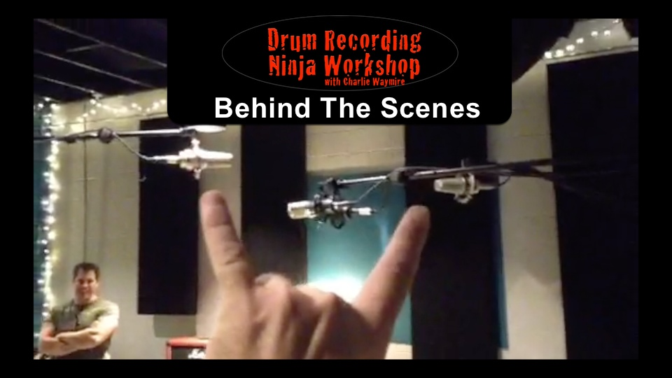 Behind The Scenes – Drum Recording Ninja Workshop