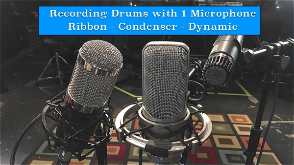 Recording Drums w/Dynamic, Condenser, & Ribbon Microphones