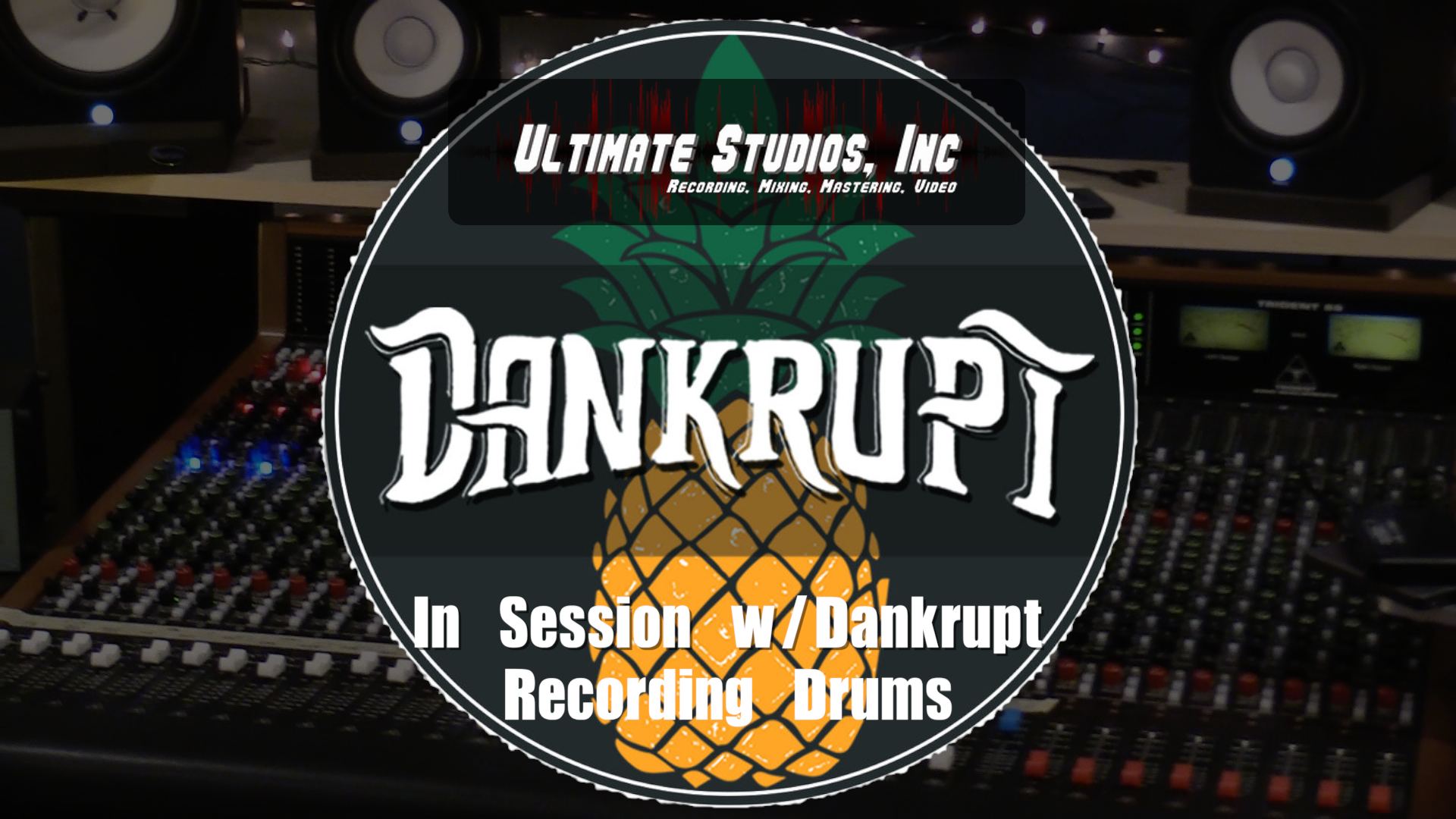 In Session with Dankrupt - Recording Drums