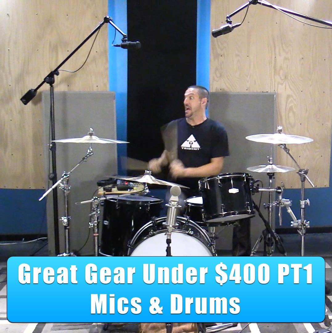 Great drum recording gear under $400