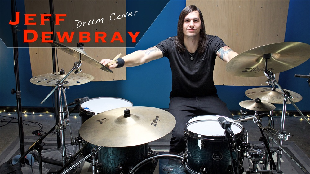 Jeff Dewbray Films New Drum Covers!