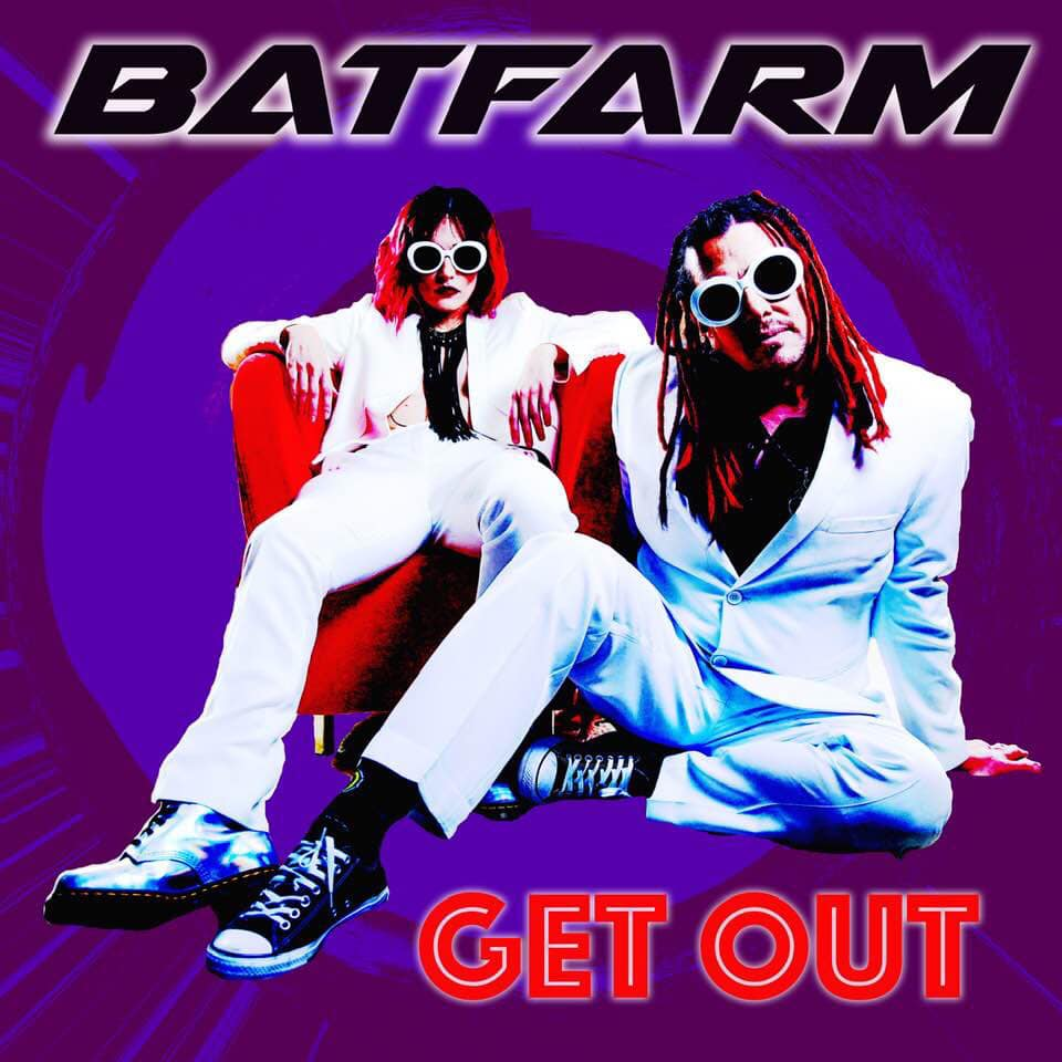 "Batfarm Releases First Single ""Get Out"""