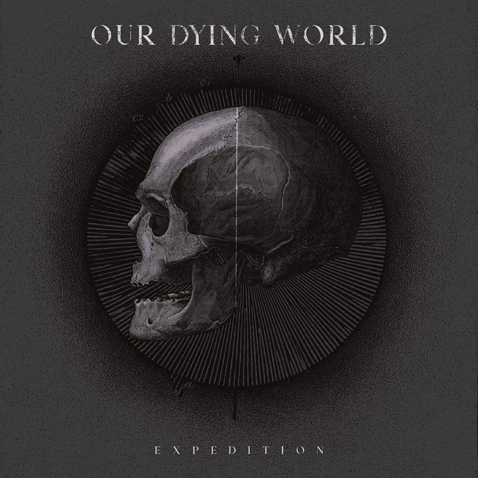 "Artist Spotlight: Our Dying World Releases Debut EP ""Expedition"""