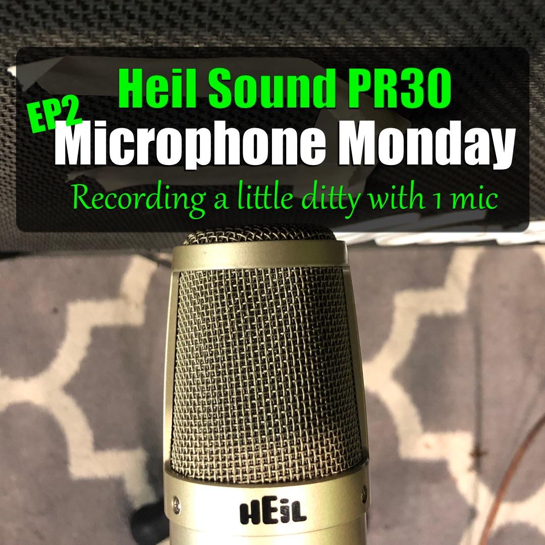 Microphone Monday EP2 – Heil PR30